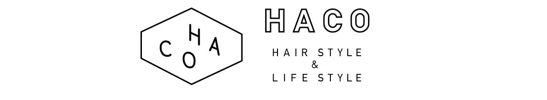 H A C O     HAIR  STYLE  &  LIFE  STYLE